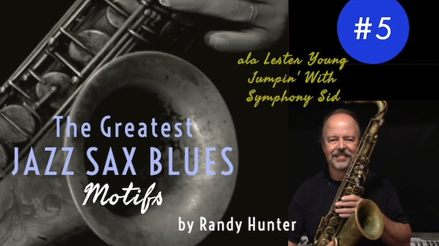 The Greatest Jazz Saxophone Blues Motifs #5 ala Lester Young