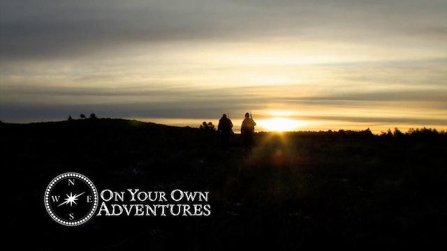 On Your Own Adventures: Season 2, Episode 1 - Montana Elk