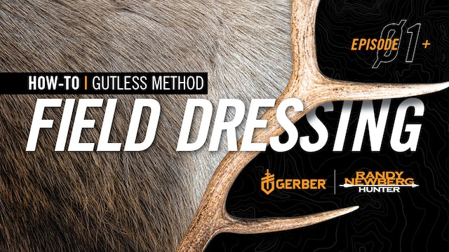How To Do The Gutless Method   Gerber Field Dressing