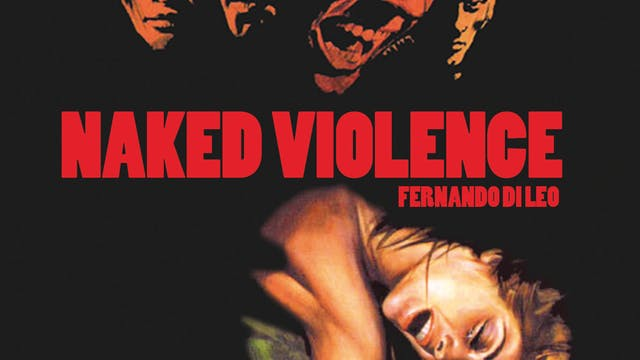 NAKED VIOLENCE directed by Fernando Di Leo