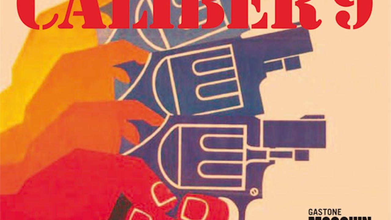 CALIBER 9 directed by Fernando Di Leo