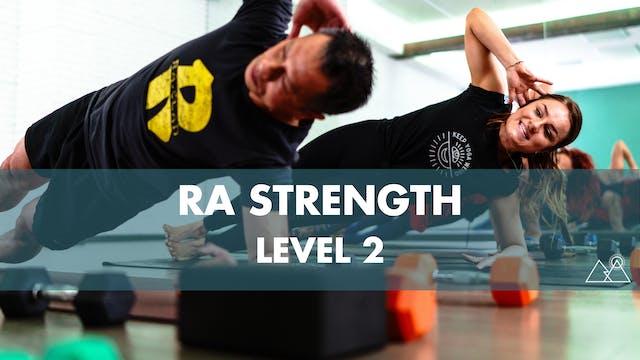 8/7 - 9:30AM Ra Strength 2 w/ Raquel P