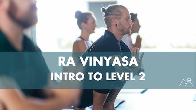 6/5 - 9:30AM Ra Intro to Level 2 w/ Huma G