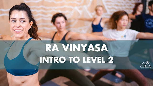 5/29 - 9:30AM Ra Intro to Level 2 w/ Huma G