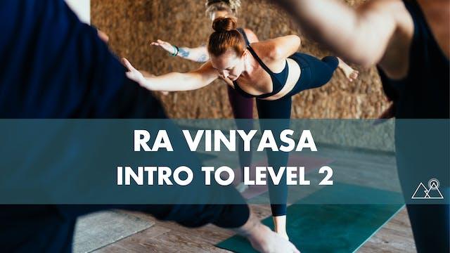 8/8 - 12:30PM Ra Intro to Level 2 w/ Carolyn N