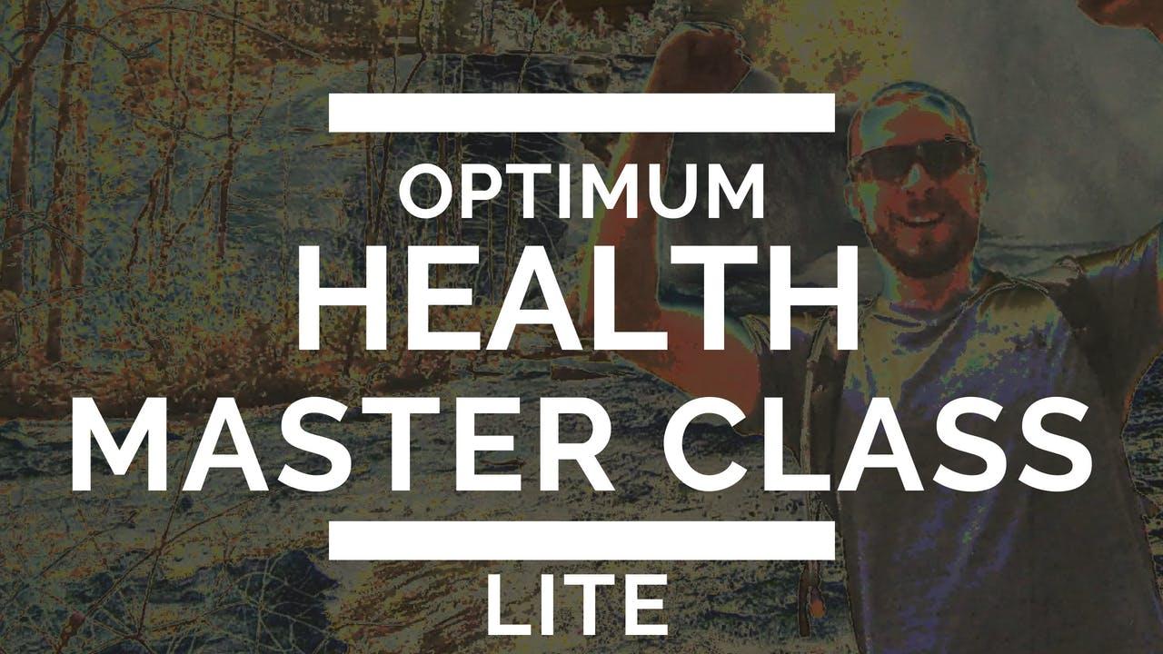 The Optimum Health Master Class LITE - Buy for $9.99