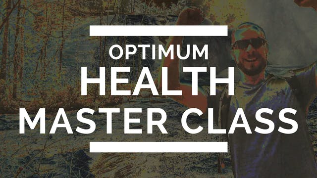 The Optimum Health Master Class Premium - Buy for $14.99