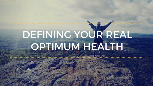 10: The CRITICAL Difference Between Optimum Health and Wellness