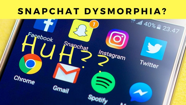What You DON'T KNOW About Snapchat Dysmorphia