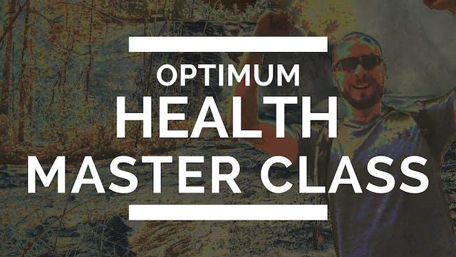 Optimum Health Master Class Trailer
