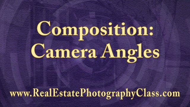 005 Composition: Camera Angles