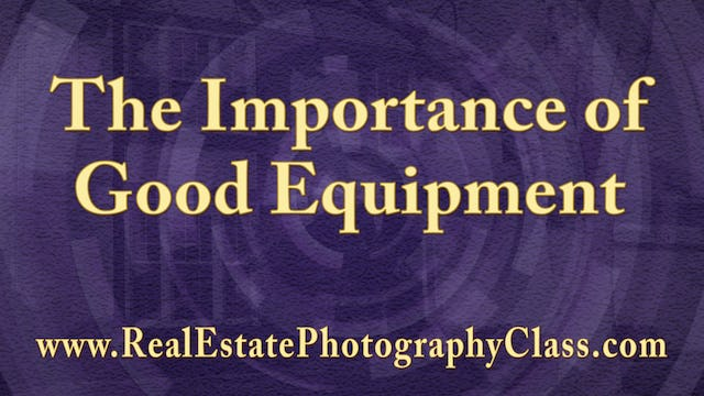008 The Importance of Good Equipment