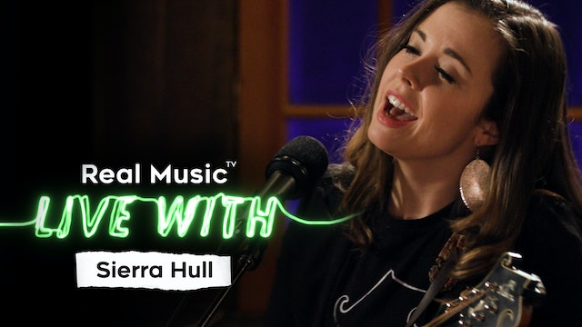 Live With: Sierra Hull