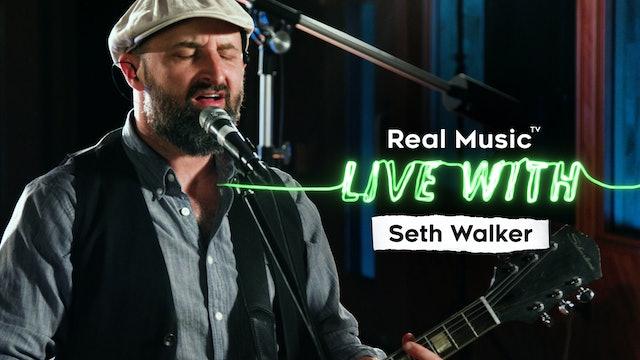 Live With: Seth Walker