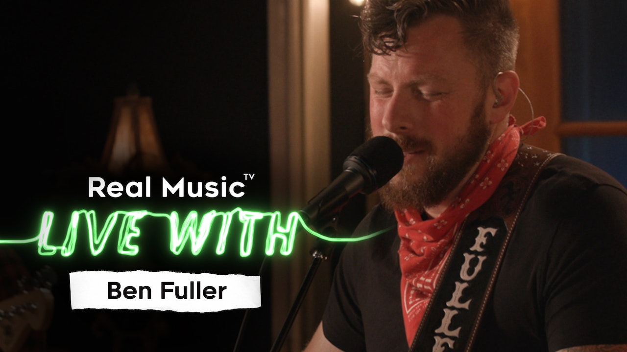 Live With: Ben Fuller