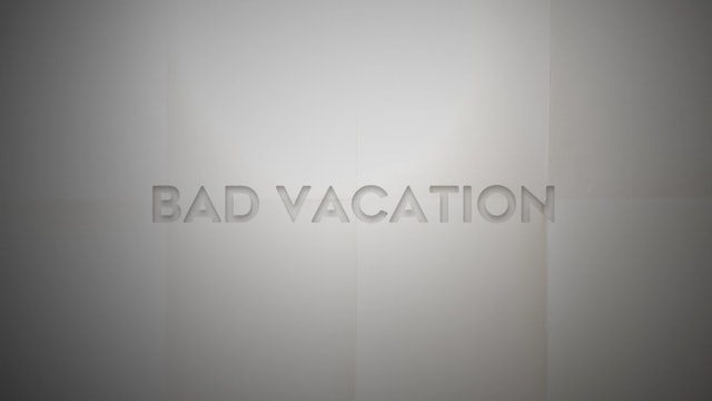 Live With: Liza Anne - Bad Vacation
