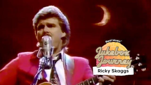 Jukebox Journey: Ricky Skaggs
