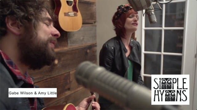 Simple Hymns: Gabe Wilson & Amy Little