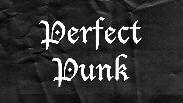 Passion Plays: Perfect Punk