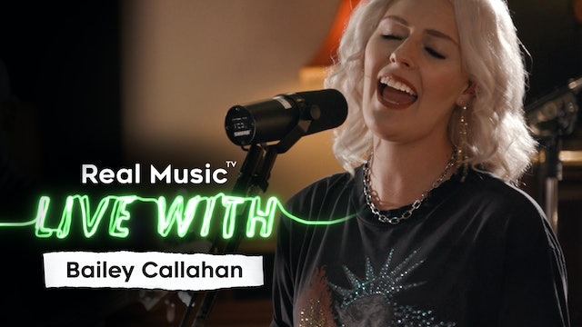 Live With: Bailey Callahan