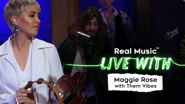 Live With: Maggie Rose with Them Vibes
