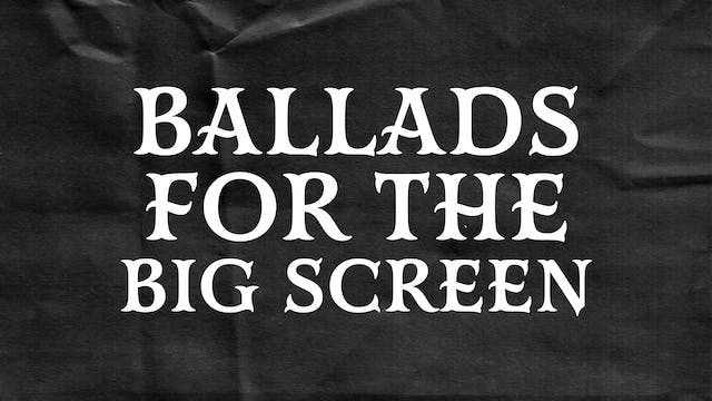 Passion Plays: Ballads For The Big Sc...