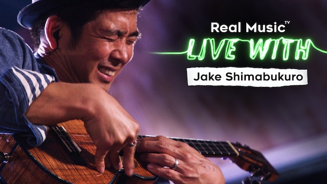 Live With: Jake Shimabukuro