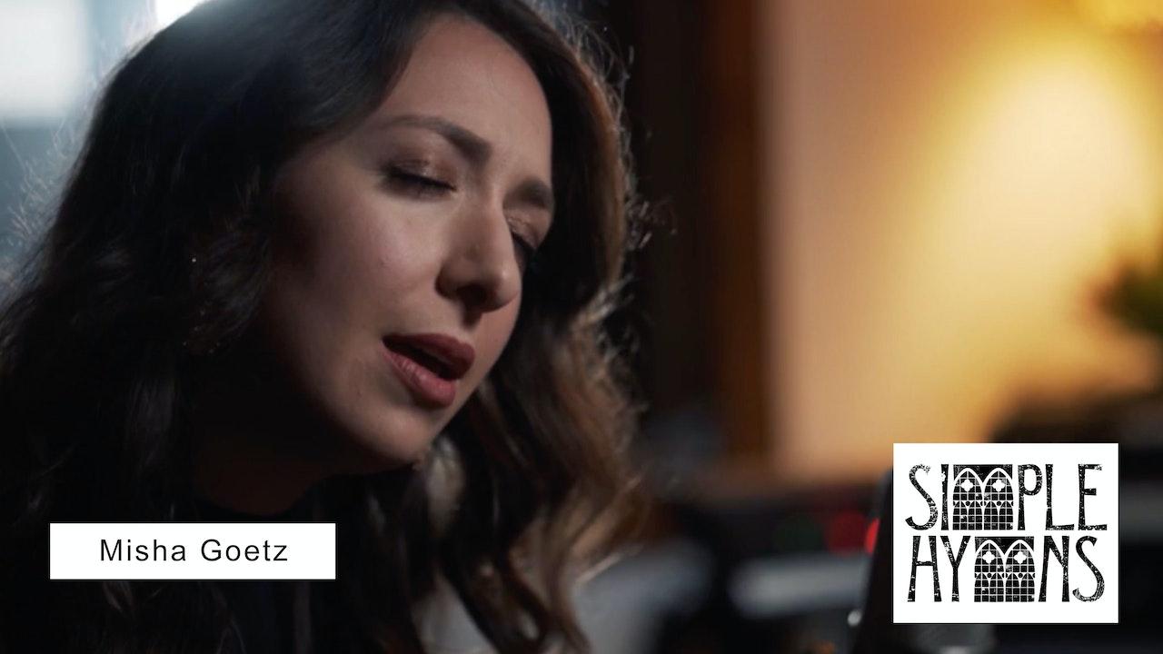Simple Hymns: Misha Goetz