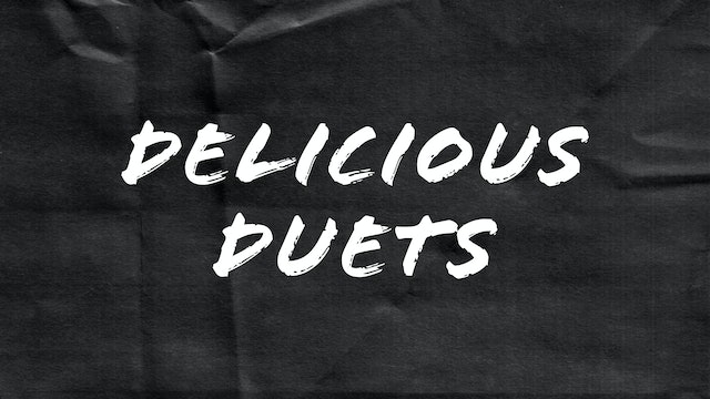 Passion Plays: Delicious Duets
