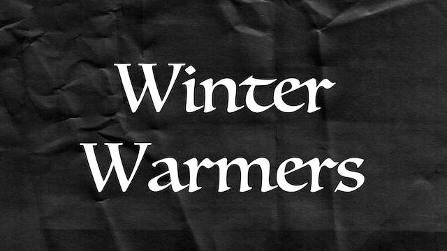 Passion Plays: Winter Warmers