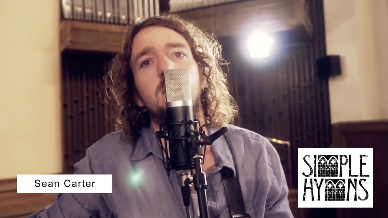 Simple Hymns: Sean Carter