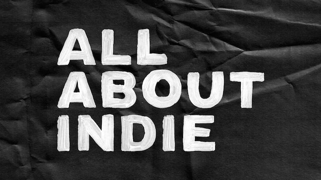 Passion Plays: All About Indie