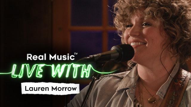 Live With: Lauren Morrow
