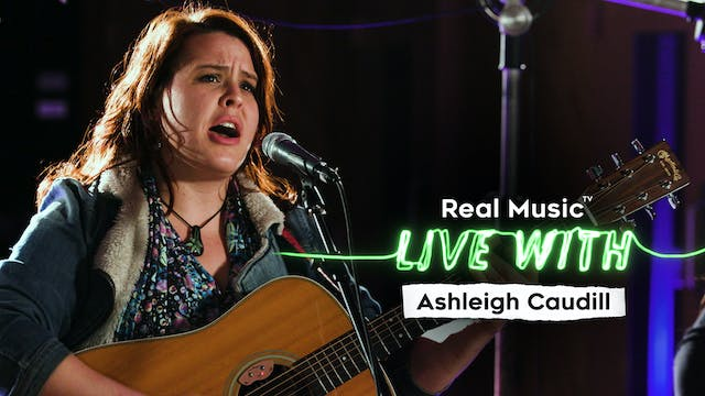 Live With: Ashleigh Caudill