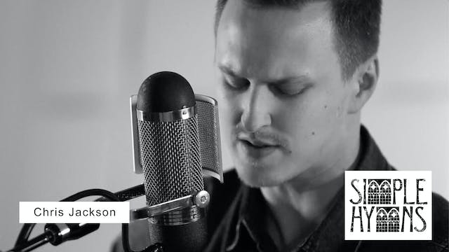Simple Hymns: Chris Jackson