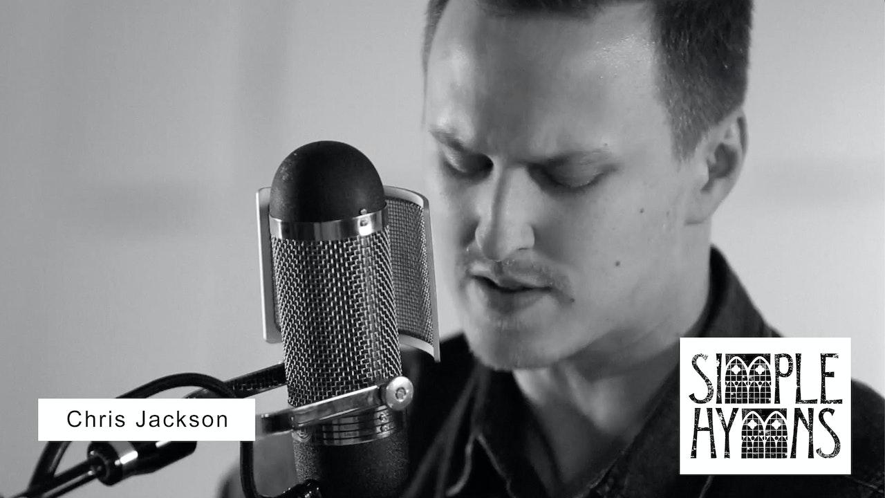Simple Hymns: Chris Jackson