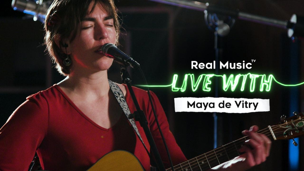 Live With: Maya de Vitry