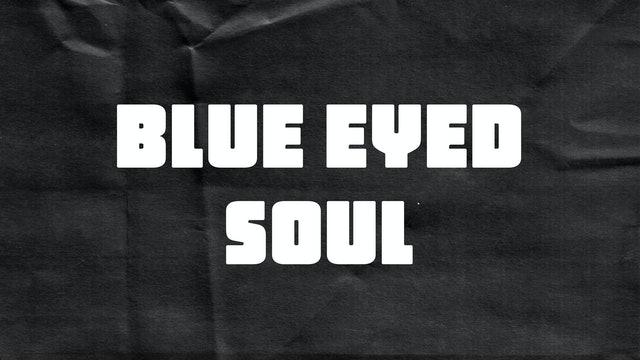 Passion Plays: Blue Eyed Soul