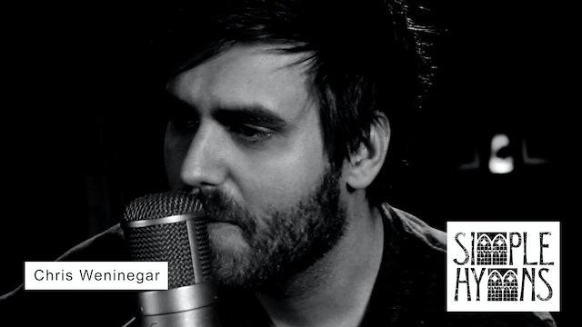 Simple Hymns: Chris Weninegar