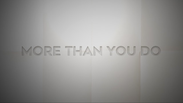 Live With: Mary Bragg - More Than You Do