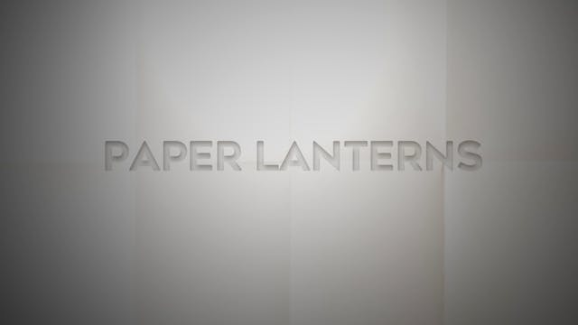 Live With: Lost Hollow - Paper Lanterns