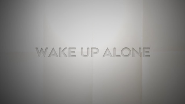 Live With: Striking Matches - Wake Up Alone
