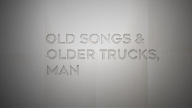 Live With: Stephen Wilson Jr. - Older Songs & Older Trucks, Man