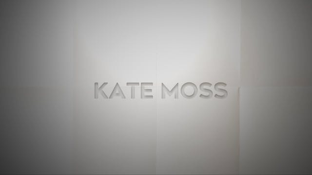 Live With: The Criticals - Kate Moss