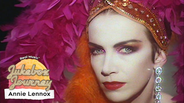 Jukebox Journey: Annie Lennox