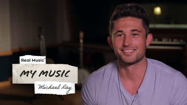 My Music with Michael Ray