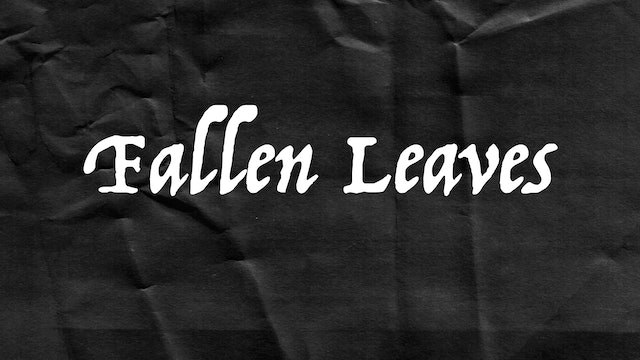Passion Plays: Fallen Leaves