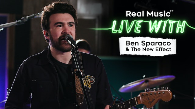 Live With: Ben Sparaco & The New Effect