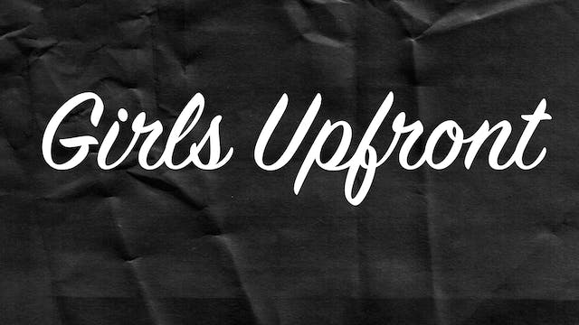 Passion Plays: Girls Upfront