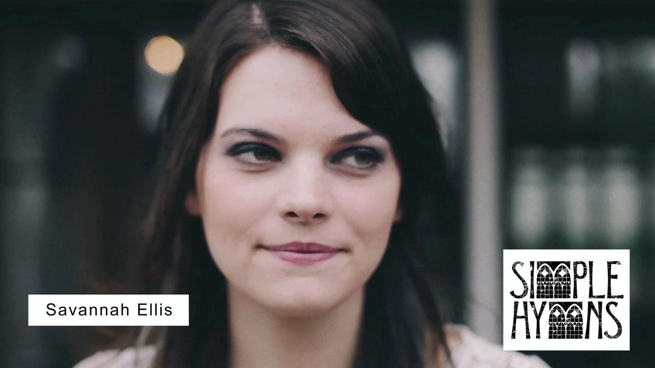 Simple Hymns: Savannah Ellis